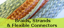 Tubular Copper Braids, Strands & Flexible Connectors